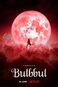Bulbul (Latest Bollywood Movies On Amazon Prime, Netflix, And Hotstar)
