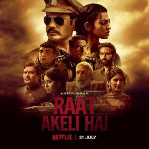 Raat Akeli Hai (Latest Bollywood Movies On Amazon Prime, Netflix, And Hotstar)
