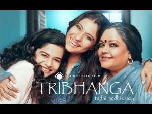 Tribhanga (Streaming January 2021)